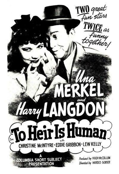 To Heir is Human Harry Langdon Una Merkel