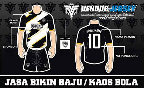 gambar desain kaos futsal keren bisa edit vendor jersey