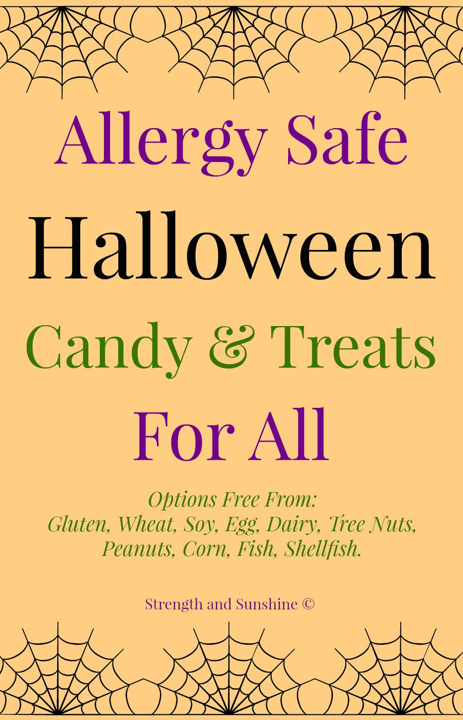 Allergy Safe Halloween Candy & Treats For All | Strength and Sunshine @RebeccaGF666 Options Free From: Gluten, Wheat, Soy, Egg, Dairy, Tree Nuts, Peanuts, Corn, Fish, Shellfish.