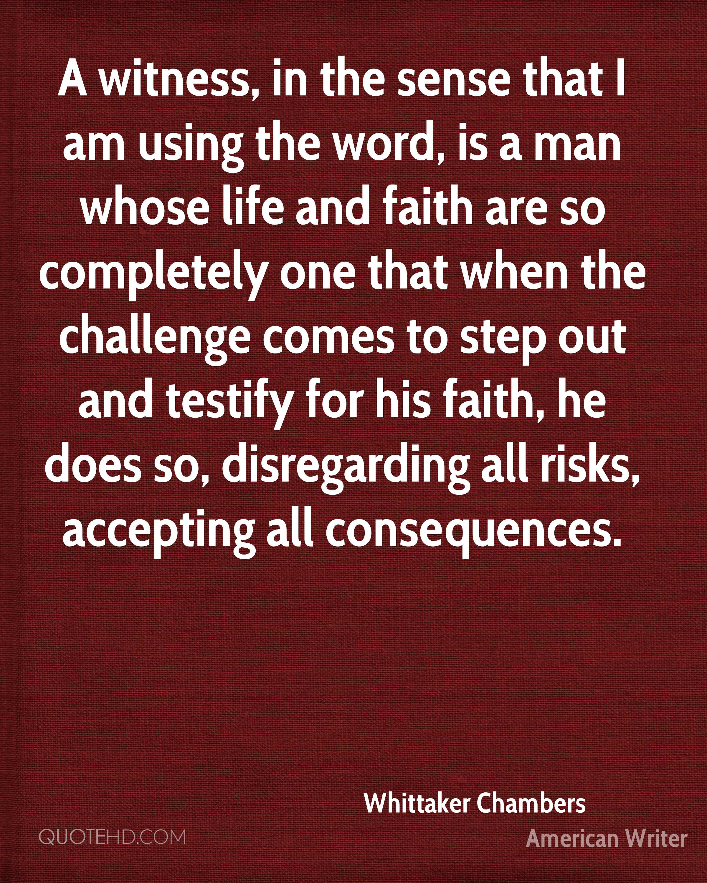 Whittaker Chambers Faith Quotes Quotehd