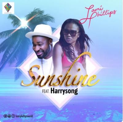 """Lami Phillips – """"Sunshine"""" ft Harrysong"""