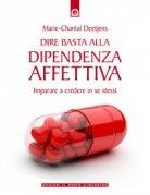 Dire Basta alla Dipendenza Affettiva (eBook)