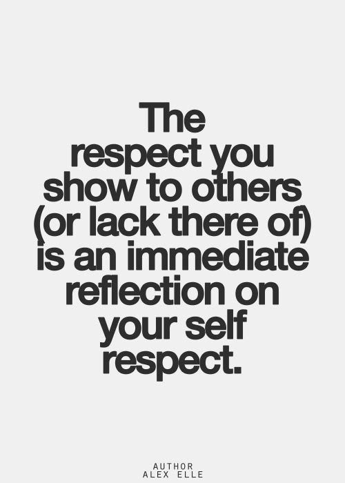Quotes About Self Respect Quotesgram 81 Quotes