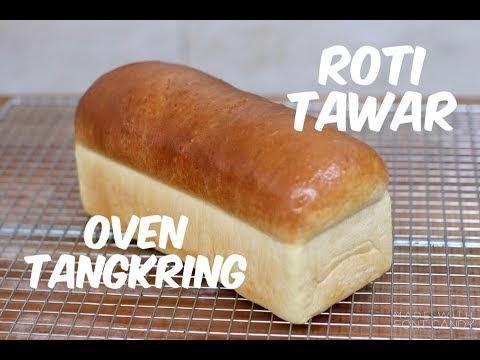 ROTI TAWAR OVEN TANGKRING