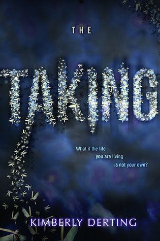 The Taking (The Taking #1) by Kimberly Derting