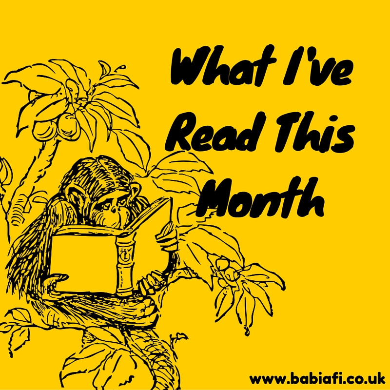 What I've Read This Month