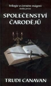 Společenství čarodějů (Trilogie o černém mágovi, #1)