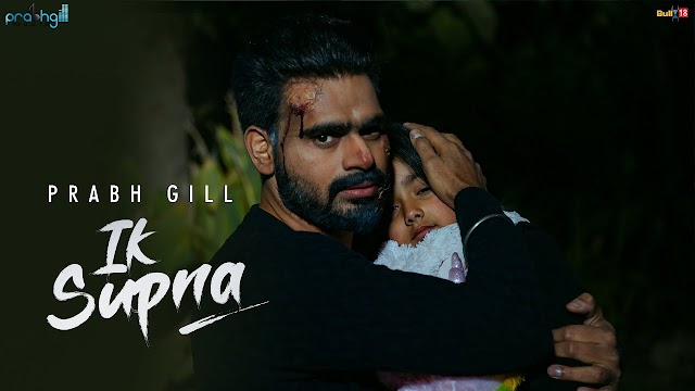 Ik Supna Lyrics - Prabh Gill  Song 2020 - Prabh Gil - lyrics In English