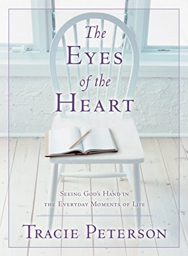 The Eyes of the Heart: Seeing God's Hand in the Everyday Moments of Life