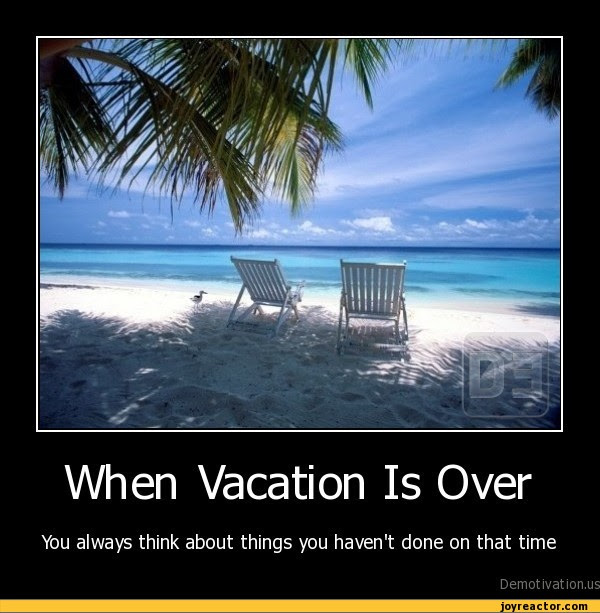 My Vacation Is Over Quotes. QuotesGram