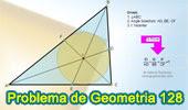 Problema de Geometría 128. Triangulo, Incentro, Bisectrices Interiores, Suma de Razones, Semejanza.