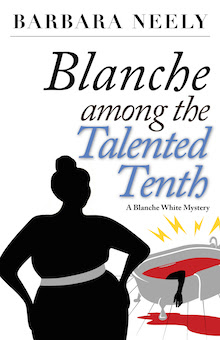 Blanche Among the Talented Tenth – Coming in February 2015