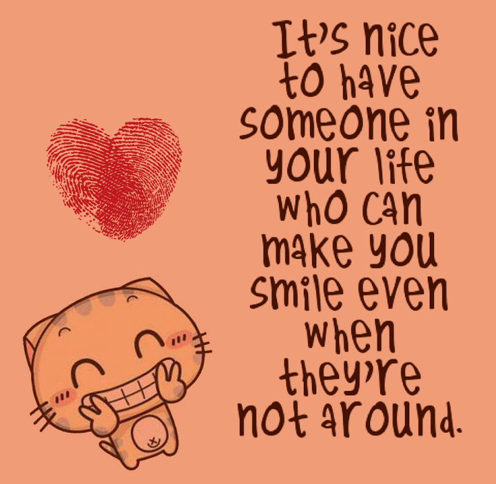 Someone Who Makes You Smile Even When You Are Not Around Pictures