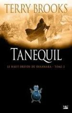 Tanequil, le haut druide de shannara2