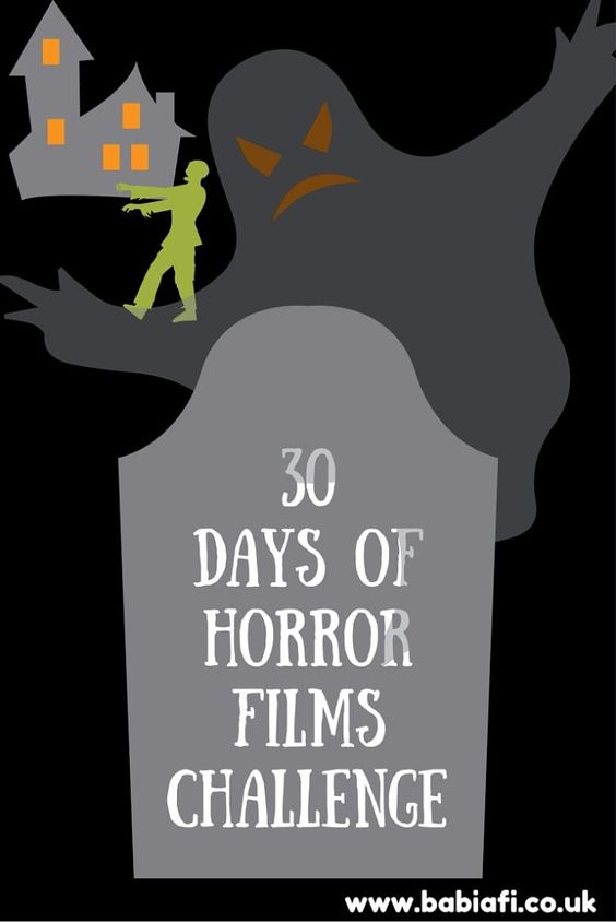 30 days of horror films
