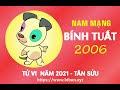 TỬ VI TUỔI BÍNH TUẤT 2006 NĂM 2021 ( Tân Sửu )