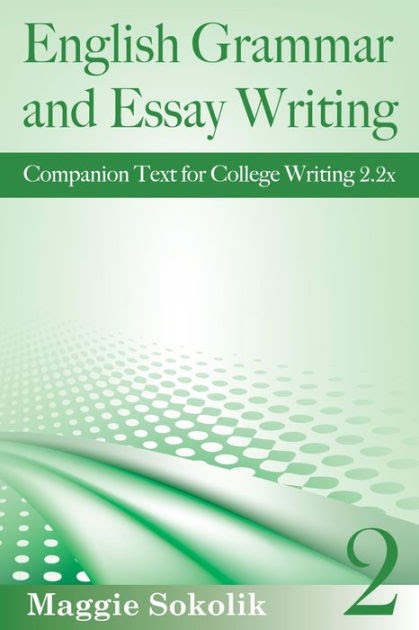 what to write about in a college essay grammar