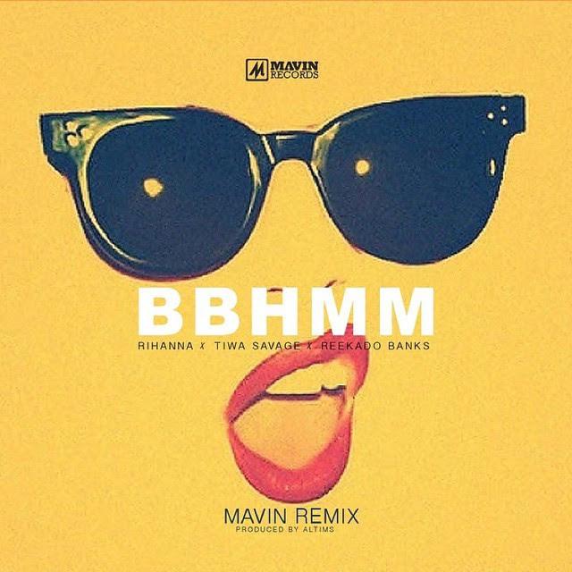 Tiwa Savage x Rihanna x ReekadoBanks - BBHMM (Mavin Remix)