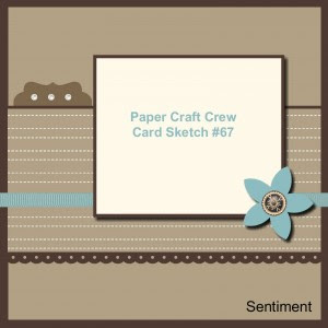 Paper Craft Crew Card Sketch 67