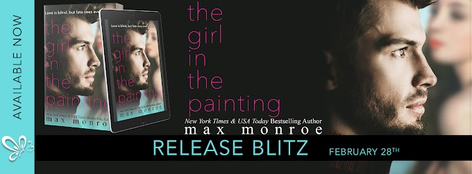 Release Blitz: THE GIRL IN THE PAINTING by Max Monroe
