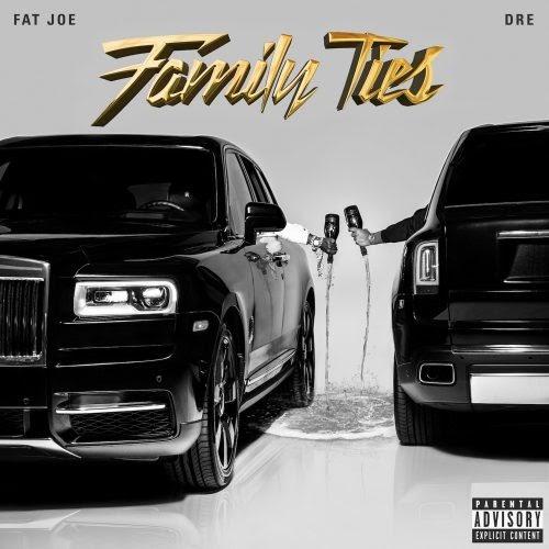 """NEW ALBUM: Fat Joe & Dre – """"Family Ties"""""""