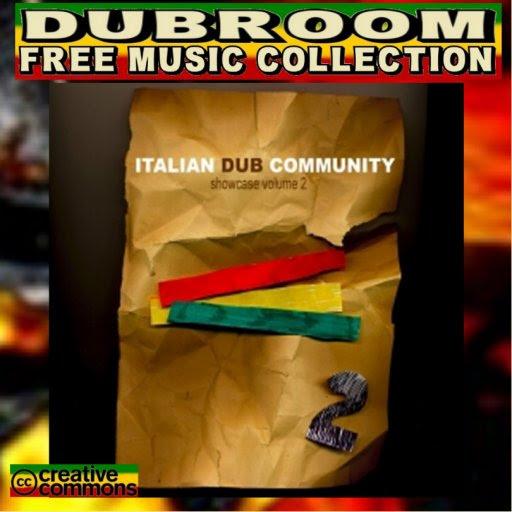 VARIOUS ARTISTS - ITALIAN DUB COMMUNITY SHOWCASE 2