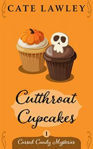 Cutthroat Cupcakes by Cate Lawley