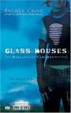 Glass Houses (The Morganville Vampires, Book 1)
