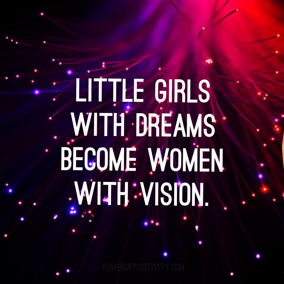Little Girls With Dreams Become Women With Vision Scoopnestcom
