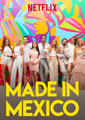Made in Mexico - Season 1
