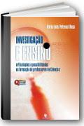 capa do livro Investigação e Ensino - articulações e possibilidades na formação de professores de Ciências