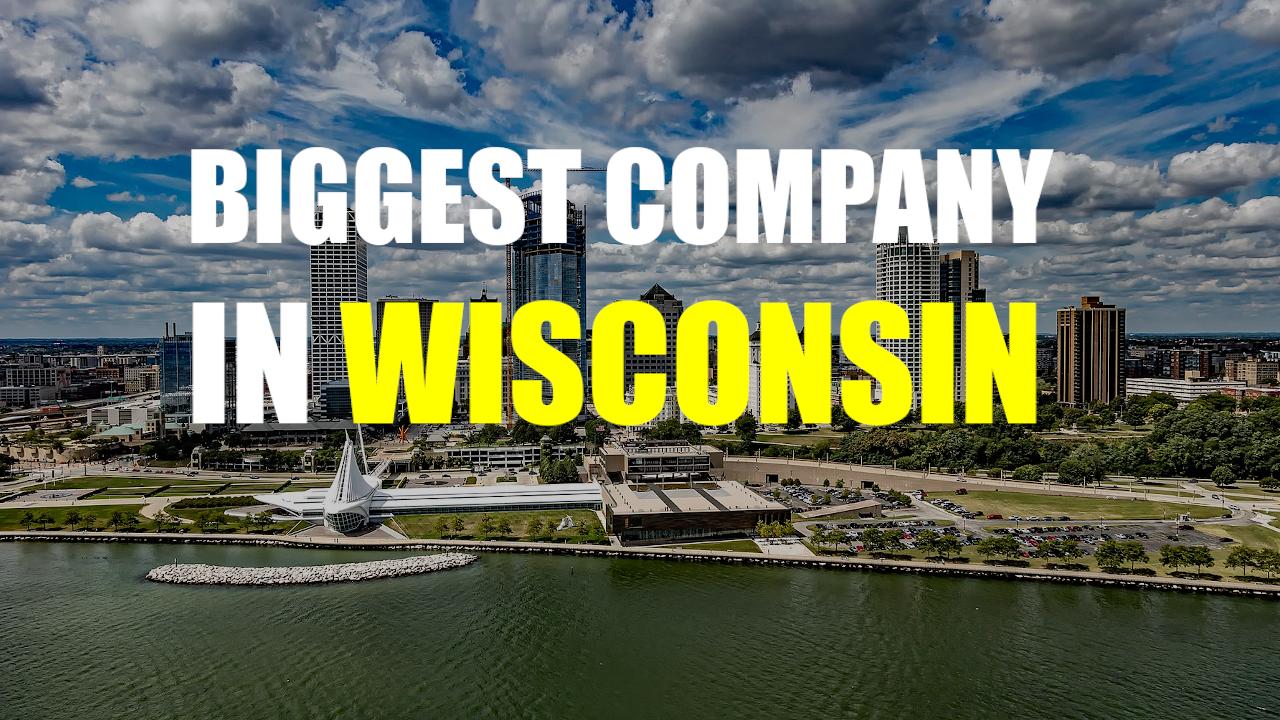 The Biggest Company In Wisconsin - Northwestern Mutual
