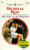 Marriage on the Rebound (Harlequin Presents, No 1973)