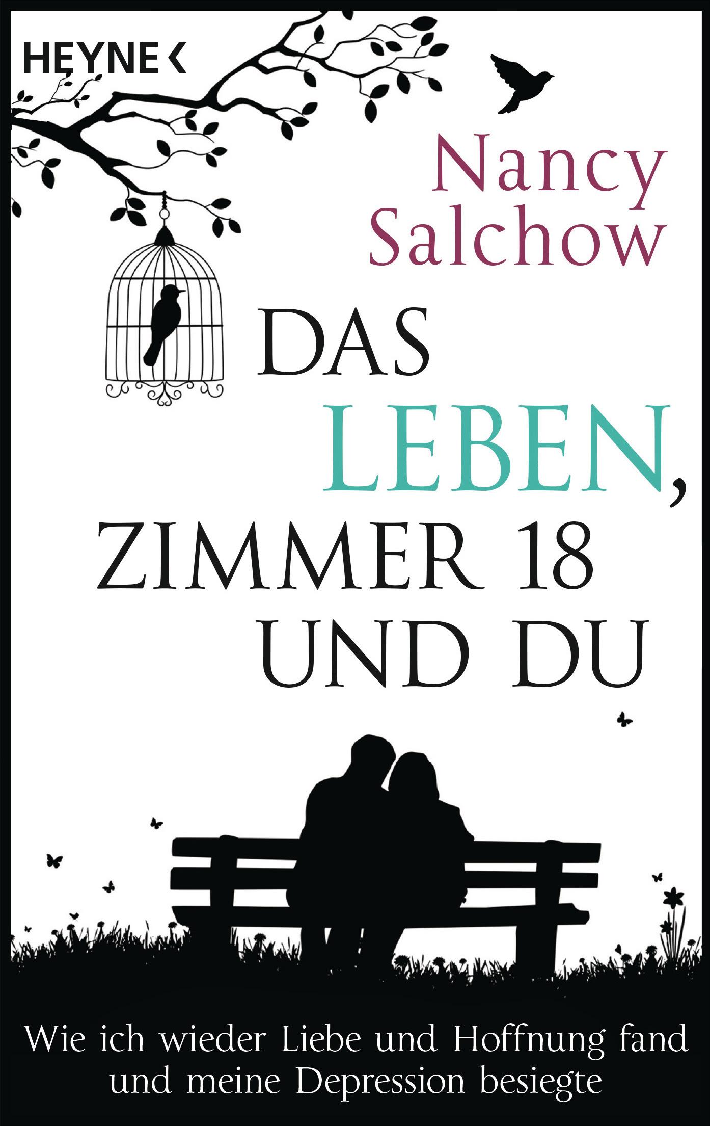 Das Leben Zimmer 18 und du von Nancy Salchow
