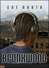 Bronxwood - Coe Booth