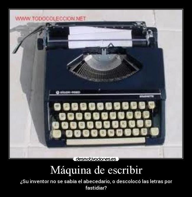 Máquina De Escribir Desmotivaciones