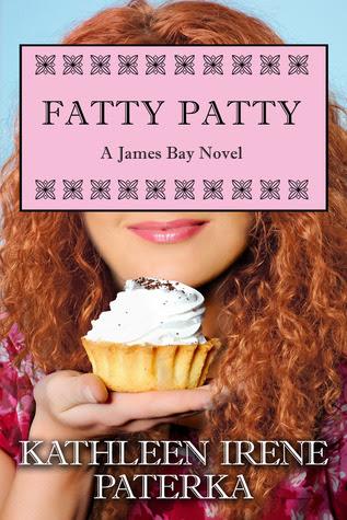 Fatty Patty (A James Bay Novel, #1)