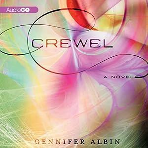 Crewel: Crewel World, Book 1 | [Gennifer Albin]