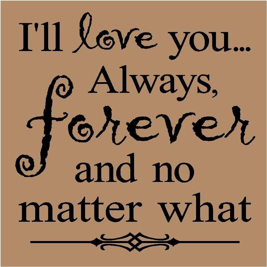 Quotes About Always Love You 419 Quotes