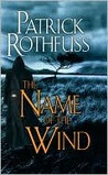 The Name of the Wind (Kingkiller Chronicle, #1)