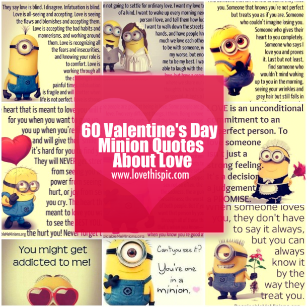 60 Valentines Day Minion Quotes About Love