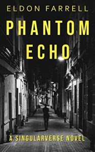 Phantom Echo by Eldon Farrell