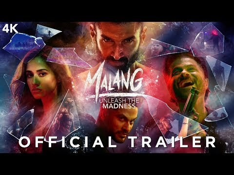 Malang full movie download | Malang Trailer | Aditya Roy Kapur, Disha Patani, Anil Kapoor, Kunal Kemmu