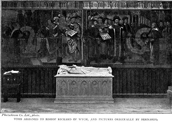 TOMB ASSIGNED TO BISHOP RICHARD OF WYCH, AND PICTURES ORIGINALLY BY BERNARDI. Photochrom Co. Ltd., photo.