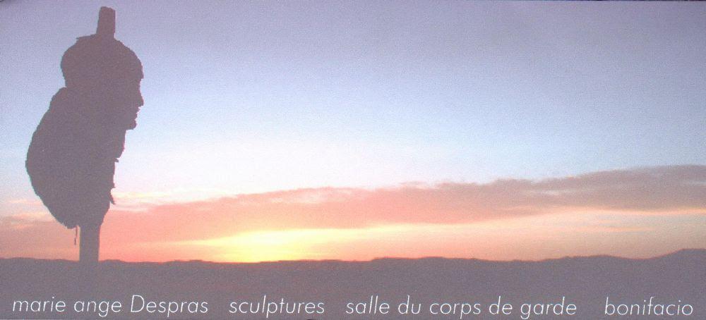Exposition des sculptures de Marie Ange Despras du 1 juin au 14 juin 2007 à Bonifacio