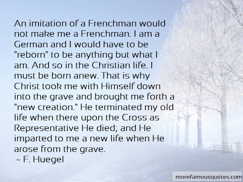Reborn Christian Quotes Top 2 Quotes About Reborn Christian From