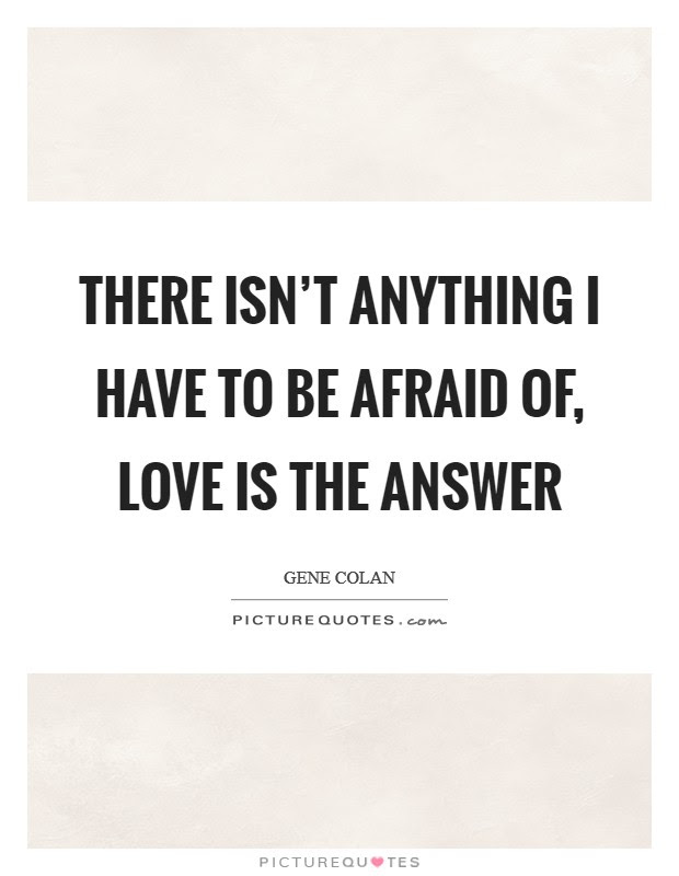 Afraid Of Love Quotes Sayings Afraid Of Love Picture Quotes