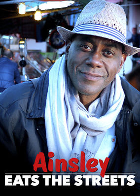 Ainsley Eats the Streets - Season 1