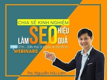 Lý do nên biết tí về SEO, chia sẻ kinh nghiệm học SEO từ Thầy Nguyễn Hữu Lam