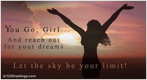 Reach Out For Your Dreams  Free 'You Go, Girl' Day